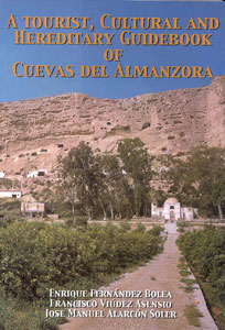 A TOURIST, CULTURAL AND HEREDITARY GUIDEBOOK OF CUEVAS DEL ALMANZORA