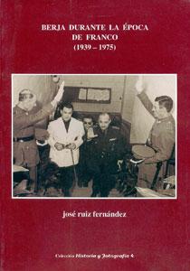 BERJA DURANTE LA ÉPOCA DE FRANCO (1939-1975)