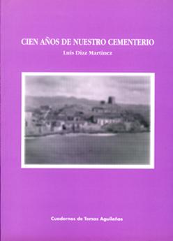 CIEN AÑOS DE NUESTRO CEMENTERIO