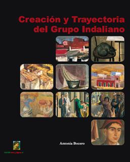 CREACIÓN Y TRAYECTORIA DEL GRUPO INDALIANO
