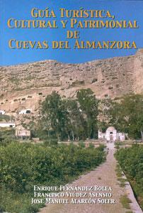 GUÍA TURÍSTICA, CULTURAL Y PATRIMONIAL DE CUEVAS DEL ALMANZORA