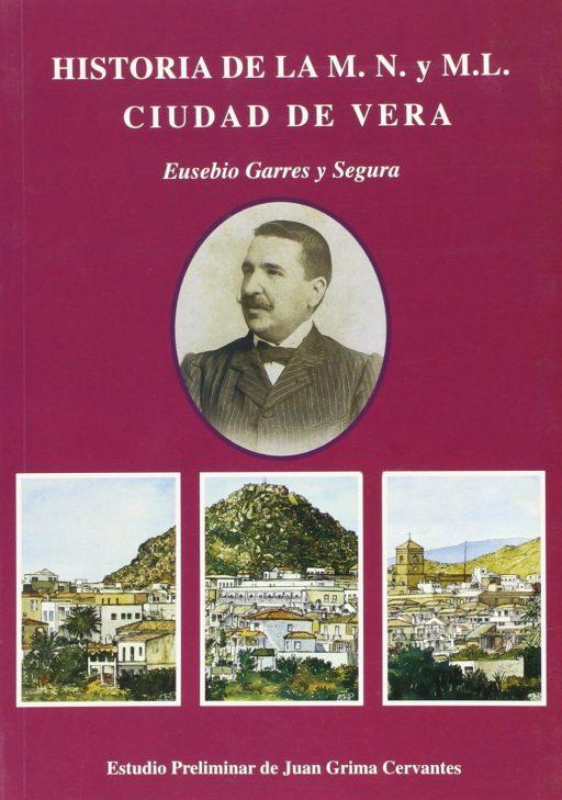 HISTORIA DE LA M. N. Y M. L. CIUDAD DE VERA