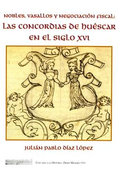 LAS CONCORDIAS DE HUESCAR EN EL SIGLO XVI
