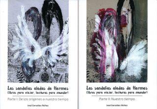 LAS SANDALIAS ALADAS DE HERMES (LIBROS PARA VIAJAR, LECTURAS PARA MUNDAR) VOLÚMENES I Y II