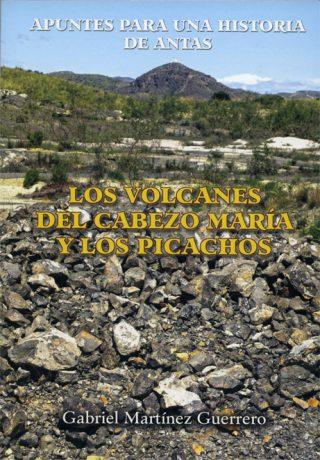 LOS VOLCANES DEL CABEZO MARÍA Y LOS PICACHOS