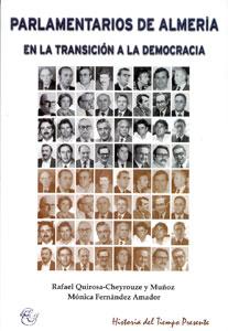 PARLAMENTARIOS DE ALMERÍA. EN LA TRANSICIÓN A LA DEMOCRACIA
