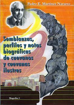 SEMBLANZAS, PERFILES Y NOTAS BIOGRÁFICAS DE CUEVANOS Y CUEVANAS ILUSTRES