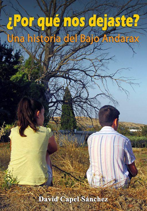 ¿POR QUÉ NOS DEJASTE? UNA HISTORIA DEL BAJO ANDARAX
