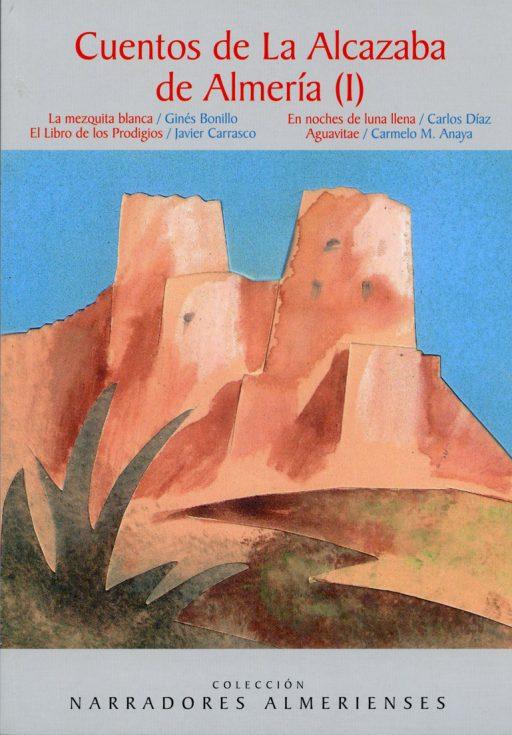 CUENTOS DE LA ALCAZABA DE ALMERÍA (I)