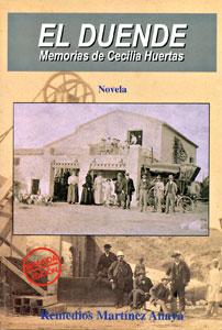 EL DUENDE. MEMORIAS DE CECILIA HUERTAS (Tercera Edición)
