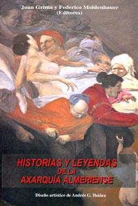 HISTORIAS Y LEYENDAS DE LA AXARQUÍA ALMERIENSE