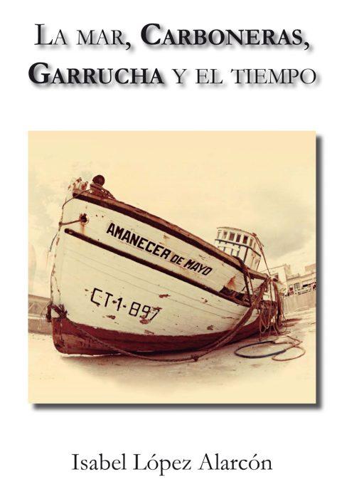 LA MAR, CARBONERAS, GARRUCHA Y EL TIEMPO