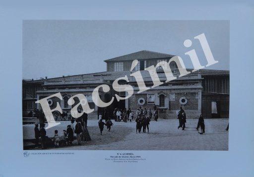 Almería. Nº 4 Mercado de Abastos, hacia 1910. Pequeña (50 x 35 cms) Blanco y Negro.