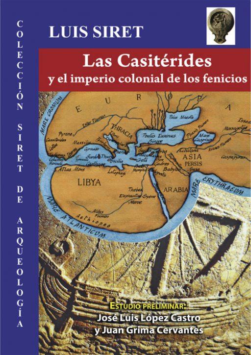LAS CASITÉRIDES Y EL IMPERIO COLONIAL DE LOS FENICIOS