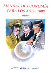 MANUAL DE ECONOMÍA PARA LOS AÑOS 2000
