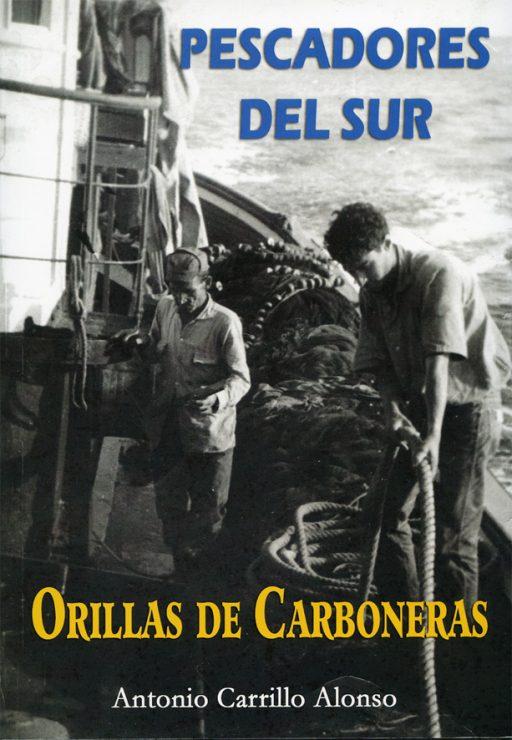 PESCADORES DEL SUR. ORILLAS DE CARBONERAS