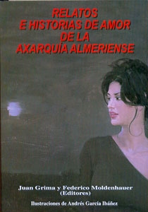 RELATOS E HISTORIAS DE AMOR DE LA AXARQUIA ALMERIENSE