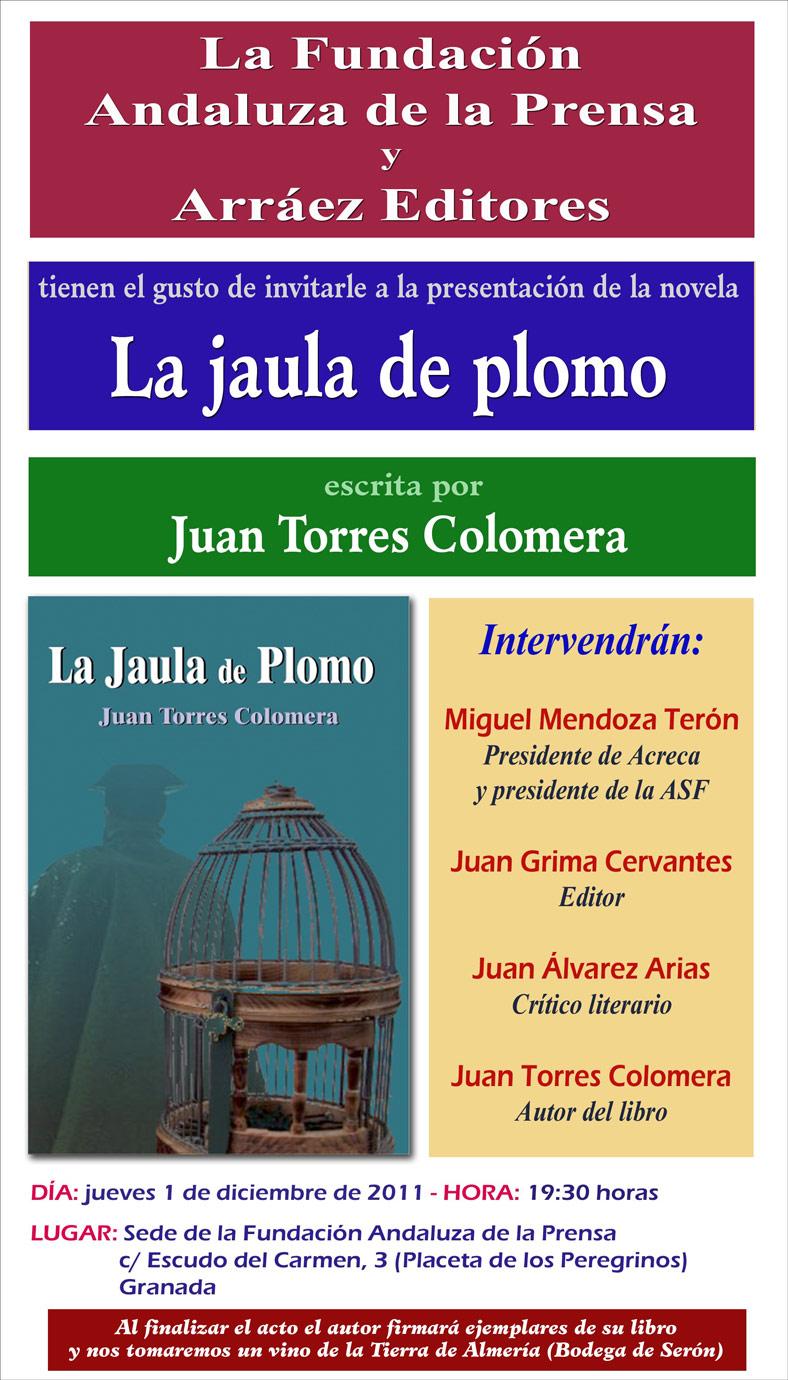 PRESENTACIÓN NOVELA: LA JAULA DE PLOMO