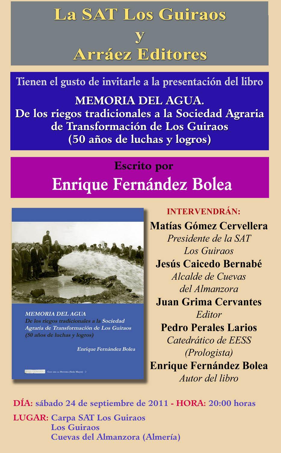 """PRESENTACIÓN LIBRO: """"Memoria del agua. De los riegos tradicionales a la Sociedad Agraria de Transformación de los Guiraos (50 años de luchas y logros)"""""""