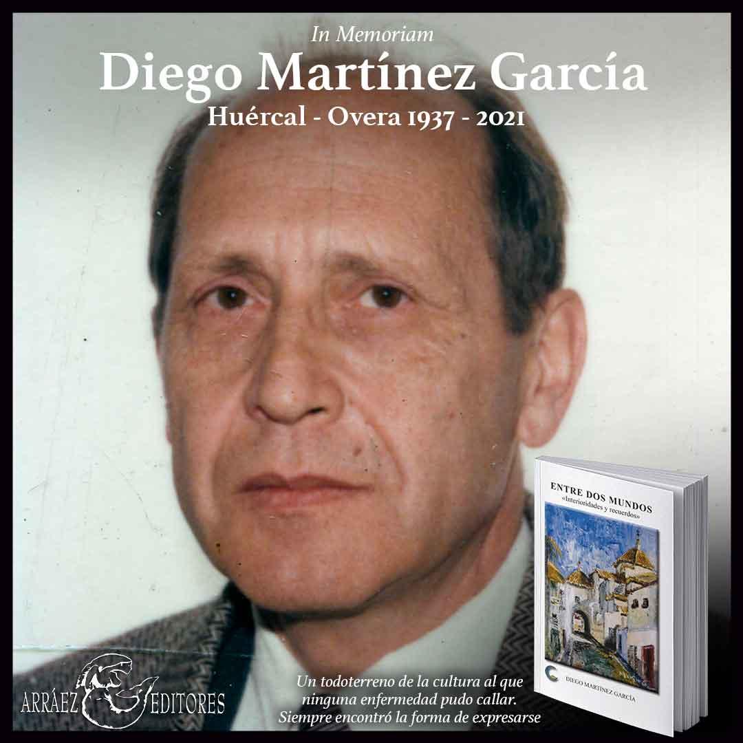 """Fallece Diego Martínez García, autor de Huércal-Overa de la obra """"Entre dos mundos"""""""